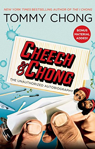 Cheech & Chong: The Unauthorized Autobiography (English Edition)