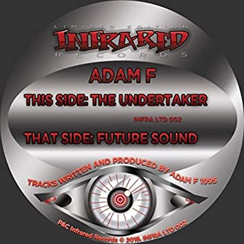 The Undertaker / Future Sound