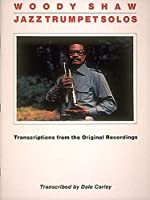 Woody Shaw - Jazz Trumpet Solos by Woody Shaw(1989-05-01)