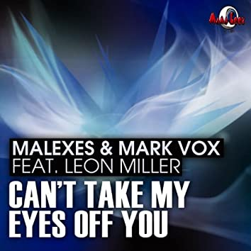 Can't Take My Eyes Off You (feat. Leon Miller)