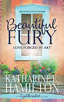 Beautiful Fury (The Lighthearted Collection) by [Katharine E. Hamilton]