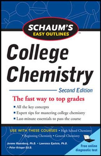 Schaum's Easy Outlines of College Chemistry, Second Edition (Schaum's Easy Outlines College Chemistry) (Schaums Easy Outlines Of College Chemistry Edition 2)
