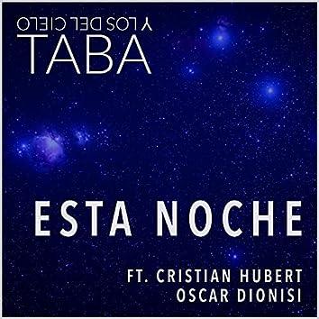 Esta Noche (feat. Cristian Hubert & Oscar Dionisi)