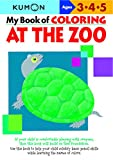 My Book of Coloring at the Zoo Ages 2-4 (Kumon)