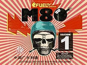 M80 - Season 1
