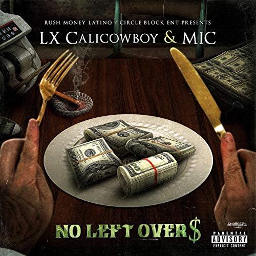 Lx CaliCowboy & Mic