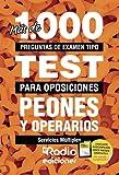 Peones y operarios. Servicios Múltiples: Más de 1.000 preguntas de examen tipo test para oposiciones