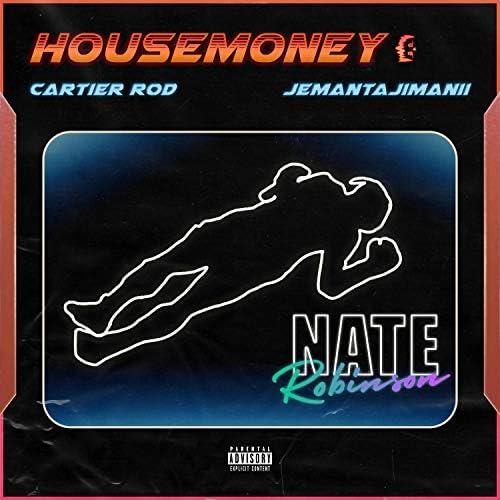 Housemoney feat. Cartier Rod, Jemantajimanii, JWOLF & b so