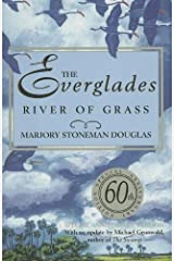 The Everglades: River of Grass by Marjory Stoneman Douglas (2007-09-01) Hardcover