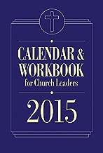 Calendar & Workbook for Church Leaders 2015