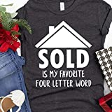 Sold Is My Favorite 4 Letter Word, Real Estate Agent, Home Shirt, Real Estate Gift, Investor Shirt, Landlord, Real Estate Gift, Open House, Realtor Gift, Realtor Closing Gift