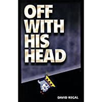 MMS Off with His Head by David Regal - Trick