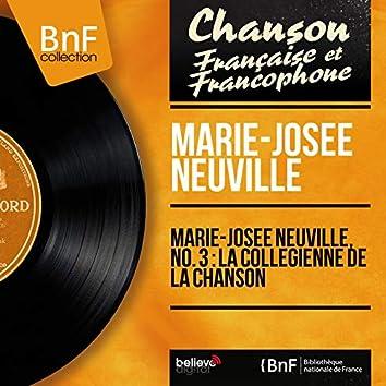 Marie-Josée Neuville, no. 3 : La collègienne de la chanson (Mono Version)