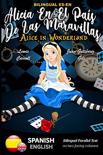 Alice in Wonderland - Alicia en el país de las maravillas -...