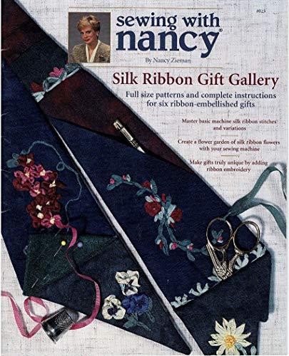 Fantastic Deal! Sewing with Nancy --Silk Ribbon Gift Gallery (SILK RIBBON GIFT GALLERY)