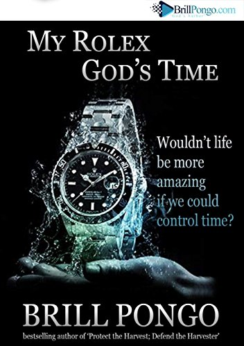 My Rolex: God's Time (English Edition)