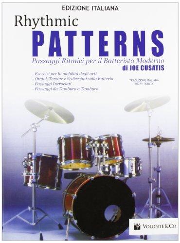 Rhythmic patterns. Passaggi ritmici per il batterista...