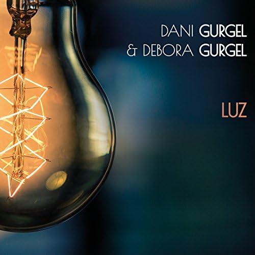 Dani Gurgel & Debora Gurgel feat. Sidiel Vieira & Thiago Rabello