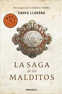 La Saga de Los Malditos by Chufo Llorens(2012-10-30)