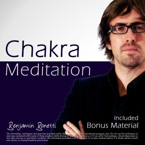 Chakra Meditation by Benjamin Bonetti cover art
