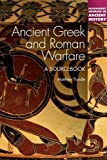 Ancient Greek Warfare: A Sourcebook (Bloomsbury Sources in Ancient History)