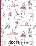 2022 Ballet Planner - Daily, Weekly, Monthly - Diary for Ballerinas: Large Size Diary and Organizer   Weekly Planner with space to write in each day ... list   Monthly Planner   Yearly...