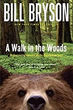 Bill Bryson: A Walk in the Woods : Rediscovering America on the Appalachian Trail (Paperback); 1999 Edition