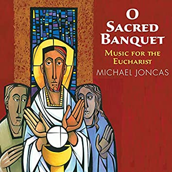 O Sacred Banquet