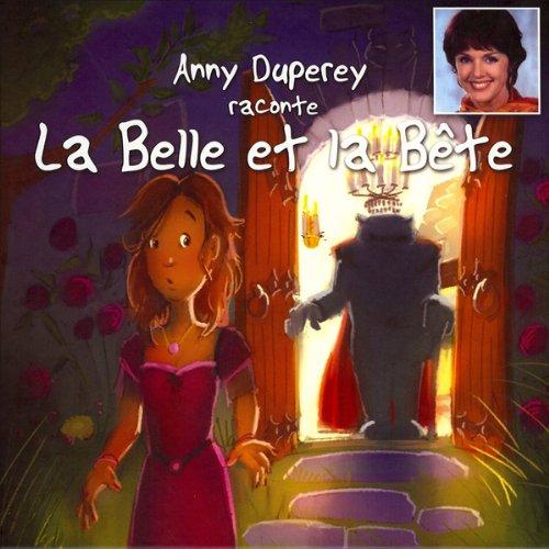 Anny Duperey raconte La Belle et la Bête cover art