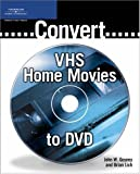 Convert Vhs Movie To Dvds