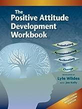 Positive Attitude Development Workbook (The) Correctional Institution Edition