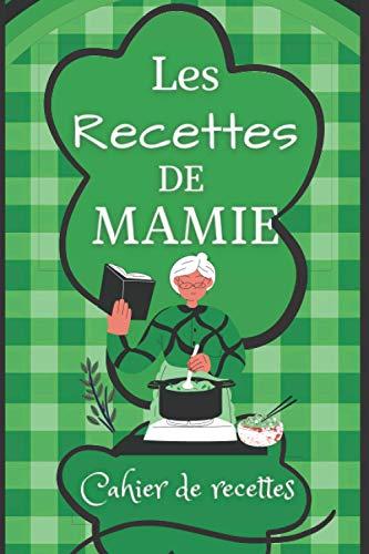 Cahier de recettes: Pour 100 recettes, Livre de cuisine à compléter (Français) Broché