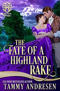 The Fate of a Highland Rake: Brethren of Stone (Fortunes of Fate) by [Tammy Andresen, Fortunes of Fate]