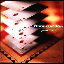Diamond Rio - Greatest Hits by Diamond Rio