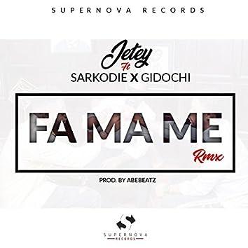 Fa Ma Me (feat. Sarkodie & Gidochi)