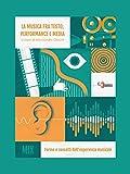 La musica fra testo, performance e media. Forme e concetti dell'esperienza musicale
