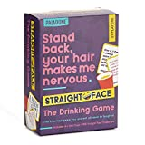 DRINKING GAME: Straight Face is the hilarious drinking game you are not allowed to laugh at. Pick a player to read the card aloud to. They have to keep a straight face or else they must drink BOTTOMS UP: Straight Face, the game of not laughing and ke...