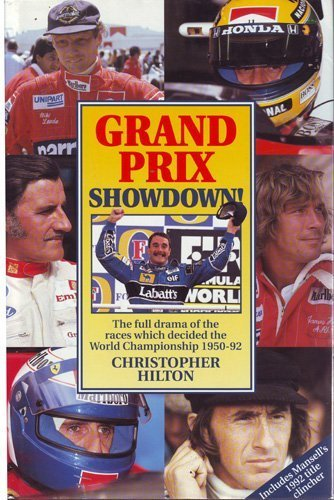 Grand Prix Showdown!: The Full Drama of the Races Which Decided the World Championship, 1950-92