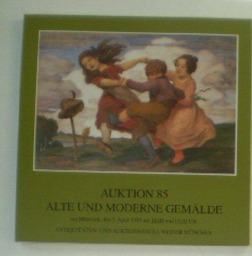 Auktion 85, Alte und moderne Gemälde am Mittwoch, den 5. April 1995