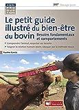 Le petit guide illustré du bien être du bovin