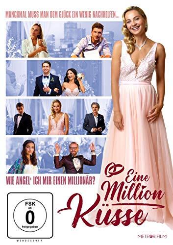 Eine Million Küsse - Wie angel' ich mir einen Millionär?