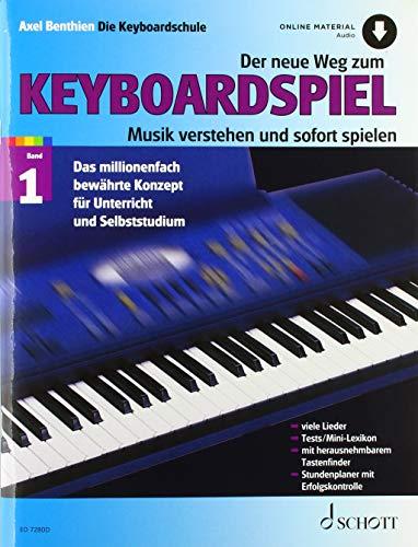 Der neue Weg zum Keyboardspiel: Musik verstehen und sofort spielen. Band 1. Keyboard. Lehrbuch mit Online-Audiodatei.
