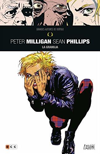 GAV: Peter Milligan y Sean Phillips - La granuja