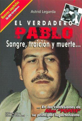VERDADERO PABLO SANGRE TRAICION Y MUERTE RUSTICA