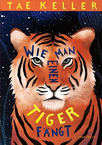 Wie man einen Tiger fängt