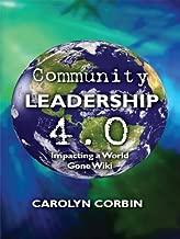 Community Leadership 4.0: Impacting a World Gone Wiki