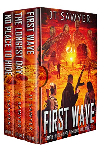 First Wave, A Zombie-Apocalypse Series Boxed Set: First Wave, The Longest Day, No Place to Hide by JT Sawyer by [JT Sawyer]