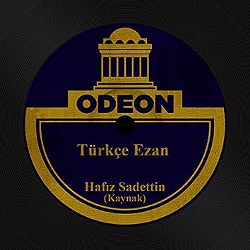 Türkçe Ezan (Kaynak)
