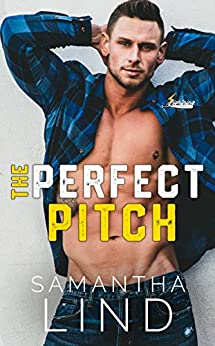 The Perfect Pitch (Indianapolis Lightning Book 1) by [Samantha Lind]
