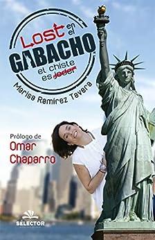 Lost en el gabacho de [Marisa Ramírez Tavera, Omar Chaparro]